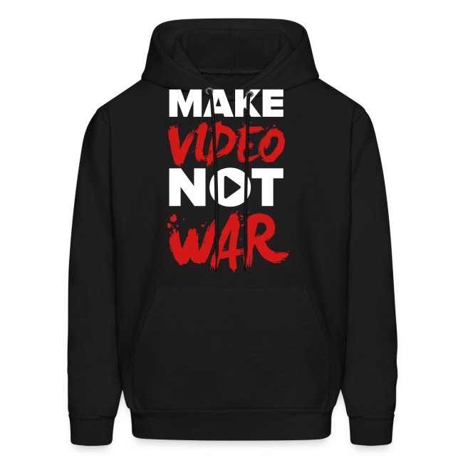 """Make Video Not War"" Men's Hoodie"