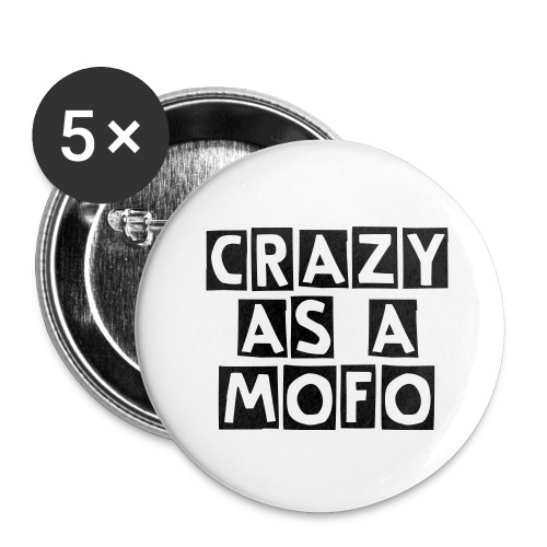 crazy as a MOFO 1'' buttons pack of 5 - Small Buttons