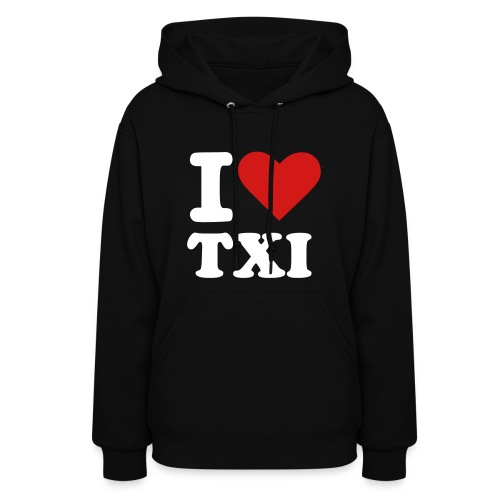 I Love TXI (Female) - Women's Hoodie