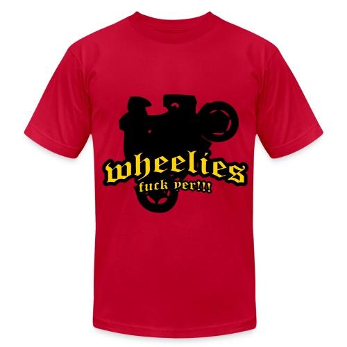 WHEELIES F*** YEA TSHIRT - Men's Fine Jersey T-Shirt
