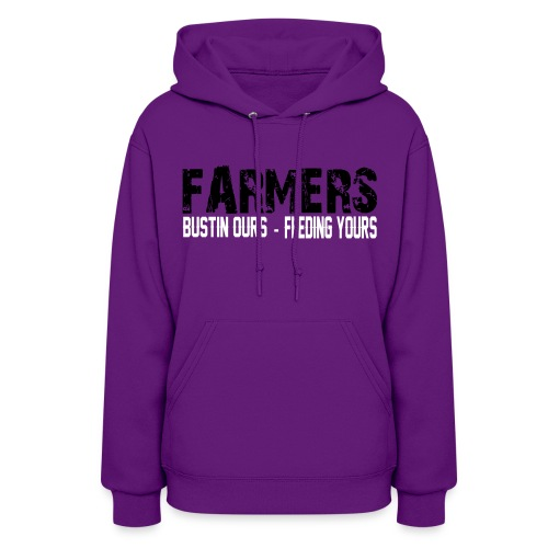 Farmers- Bustin Ours - Feeding Yours Womens  Hoodie - Women's Hoodie