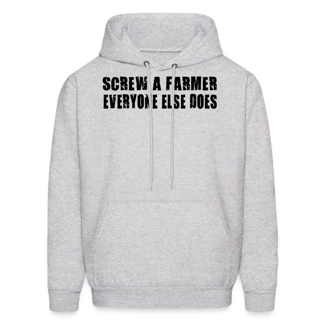 Screw A Farmer  Mens Hoodie