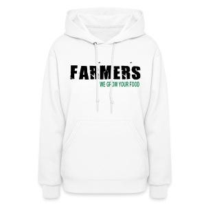 Farmers - We Grow Your Food Womens Hoodie - Women's Hoodie