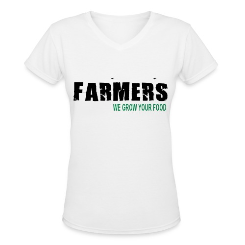 Farmers - We Grow Your Food Womens T-Shirt - Women's V-Neck T-Shirt