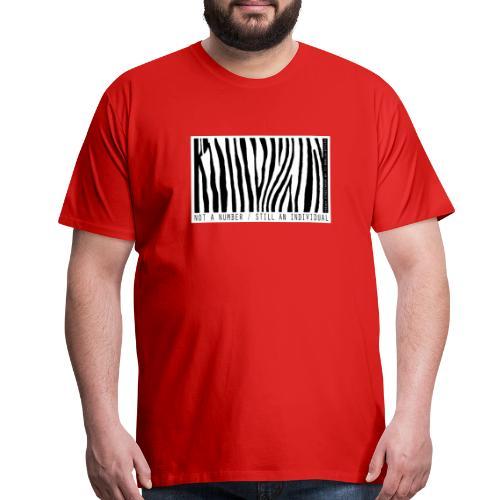 Not a number - still an individual - Men's Premium T-Shirt