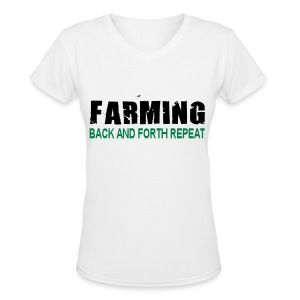 Farming Back And Fourth - Womens T-Shirt - Women's V-Neck T-Shirt