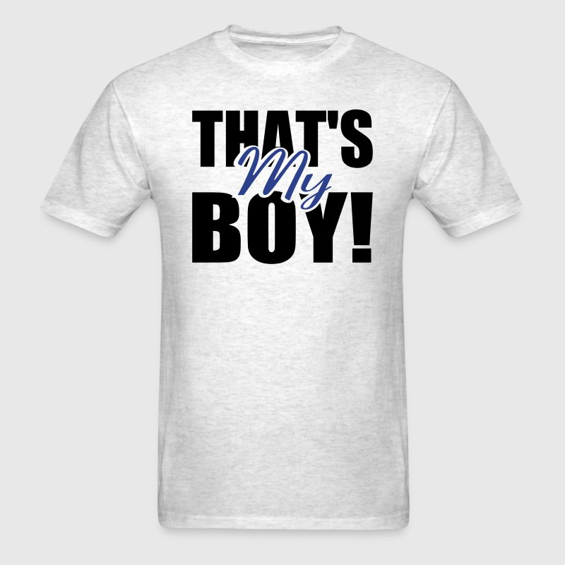 That's My Boy! (Men's) - Men's T-Shirt