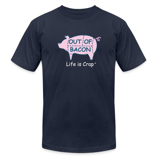 Out of Bacon - Men's T-Shirt by American Apparel - Men's  Jersey T-Shirt