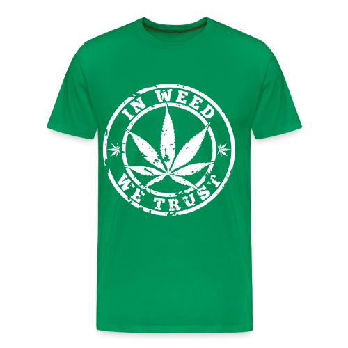 In Weed We Trust Men's Premium T-shirt - Men's Premium T-Shirt