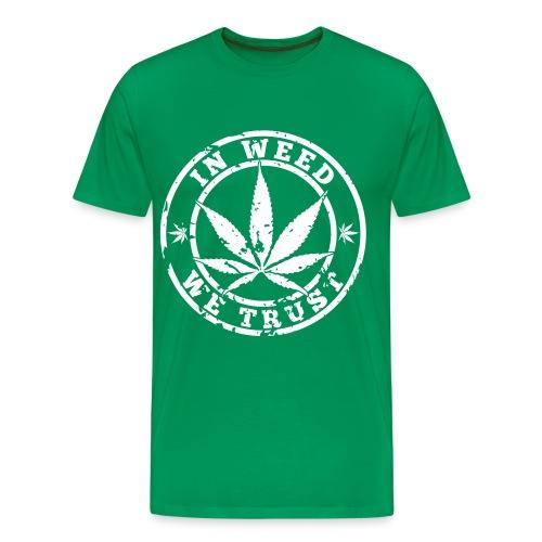 In Weed We Trust Men's Premium T-shirt - Men's Premium T-Shirt