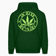 In Weed We Trust Hoodies