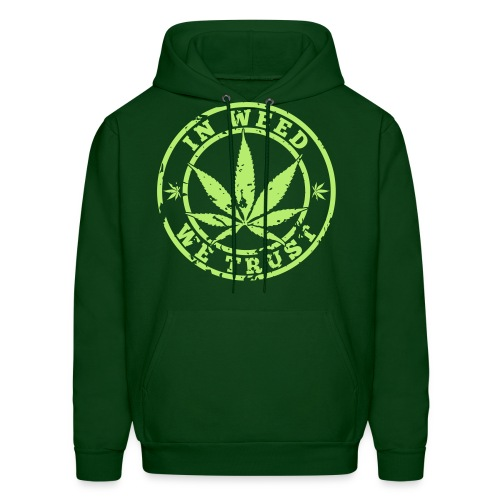 In Weed We Trust Men's Hooded Sweatshirt - Men's Hoodie