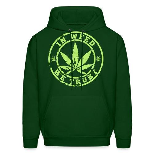 In Weed We Trust Men's Hooded Sweatshirt - Men's Hoodie
