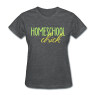 Women's T-Shirts ~ Women's T-Shirt ~ Homeschool Chick