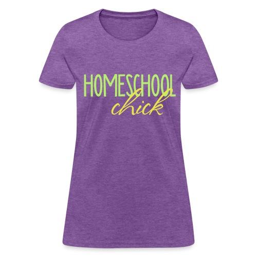 Homeschool Chick - Women's T-Shirt
