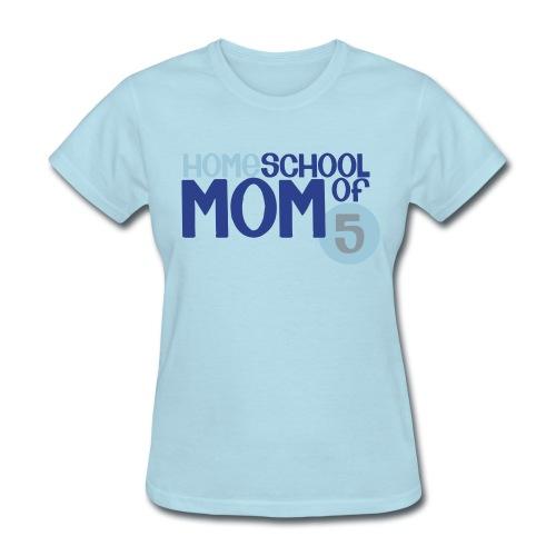 Mom of 5 - Women's T-Shirt