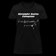 T-Shirts ~ Women's T-Shirt ~ Straight Outta Compton