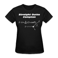 T-Shirts ~ Women's T-Shirt ~ Straight Outta Compton