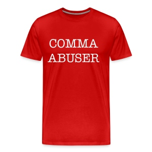 Comma Abuser - Men's Tee - Men's Premium T-Shirt