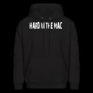 Hoodies ~ Men's Hoodie ~ Hard in the mac