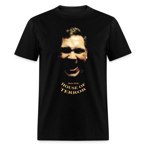 Boss Tom's House of Terror - Men's T-Shirt