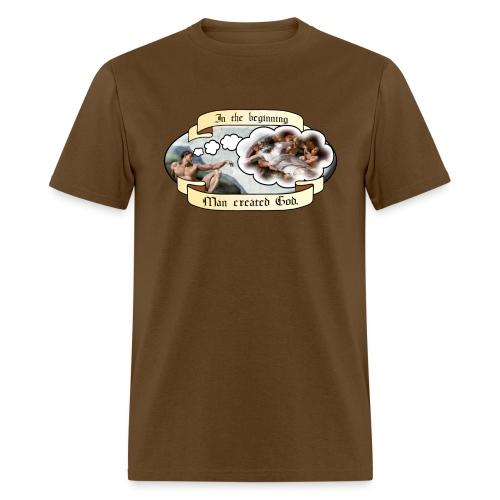 In the beginning man created God - Men's T-Shirt