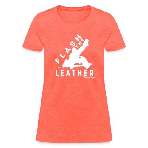 Women's Flash The Leather (White Logo) - Women's T-Shirt