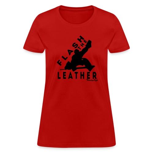 Women's Flash The Leather (Black Logo) - Women's T-Shirt