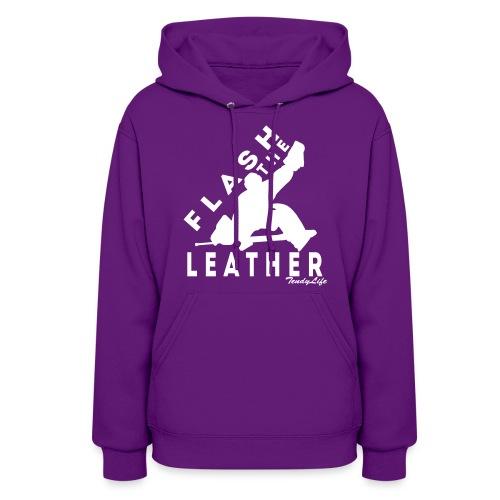 Women's Flash The Leather Hooded Sweatshirt - Women's Hoodie