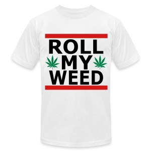 Roll my weed - Men's T-Shirt by American Apparel