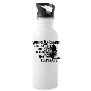 Whips and Chains are for the Bedroom Bottles & Mugs - Water Bottle