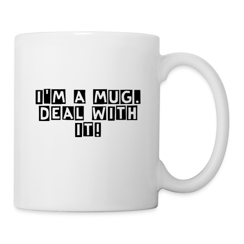 It's a mug. - Coffee/Tea Mug
