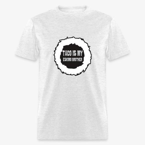 Taco is my... - Men's T-Shirt