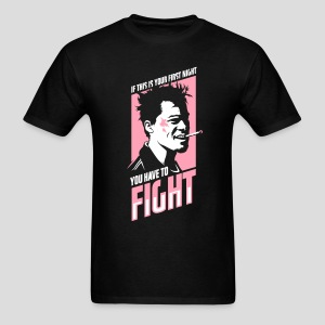Fight Club: You have to fight - Men's T-Shirt