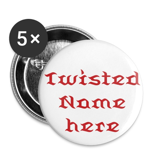 Twisted Custom Pins - Small Buttons