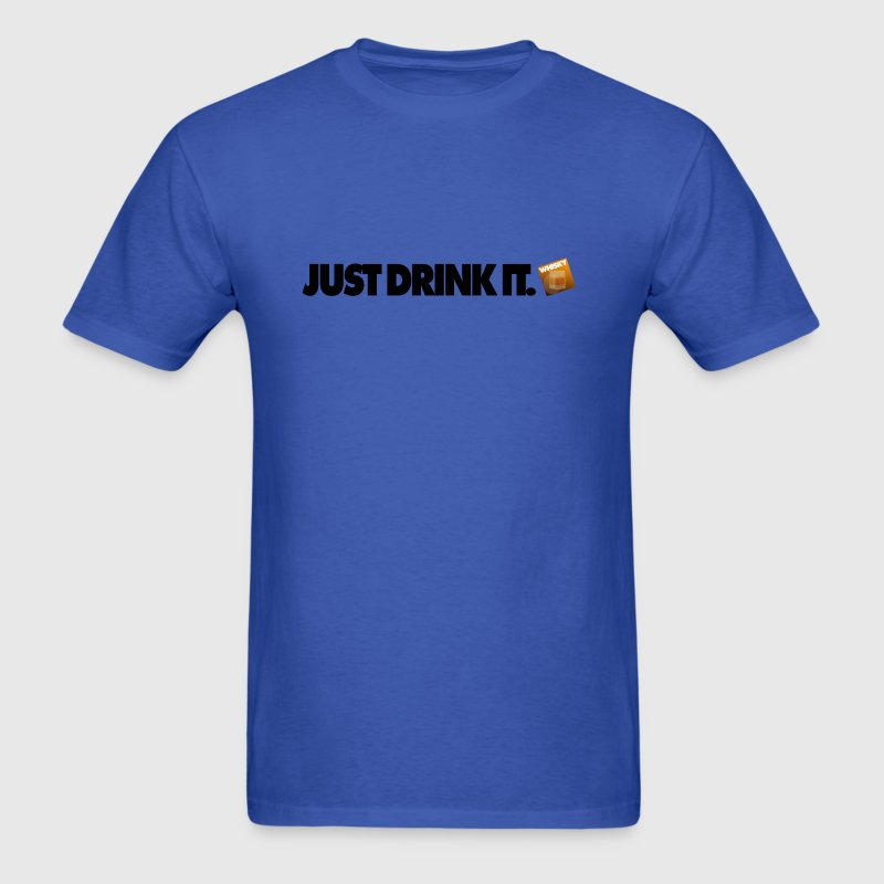 Just Drink It ... Whisky Edition. - Men's T-Shirt