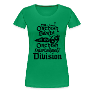 T-Shirts ~ Women's Premium T-Shirt ~ Ladies Tee: Orc Bard