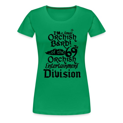 Ladies Tee: Orc Bard - Women's Premium T-Shirt