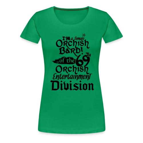 Ladies Tee: Orc Bard - Women's Premium T-Shirt