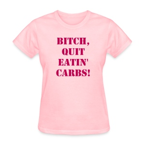 Women's T-Shirt - Keto Stuff! If you need another colour, size, or a censored item, let me know.
