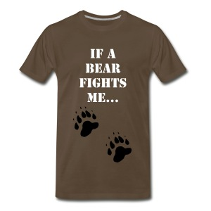 If A Bear Fights Me... - Men's Premium T-Shirt