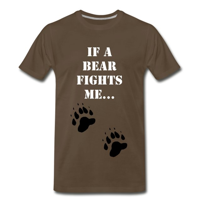 If A Bear Fights Me...