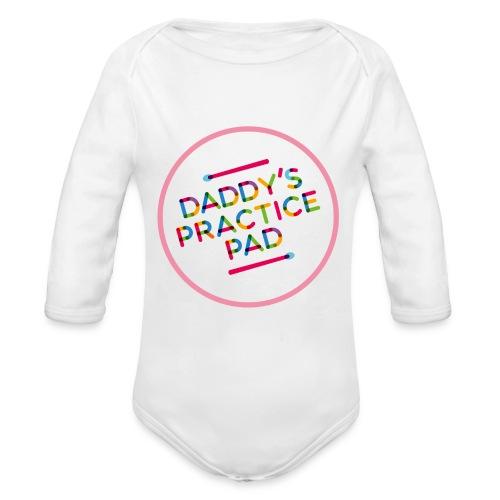 Daddy's practice pad - Girlz - Organic Long Sleeve Baby Bodysuit