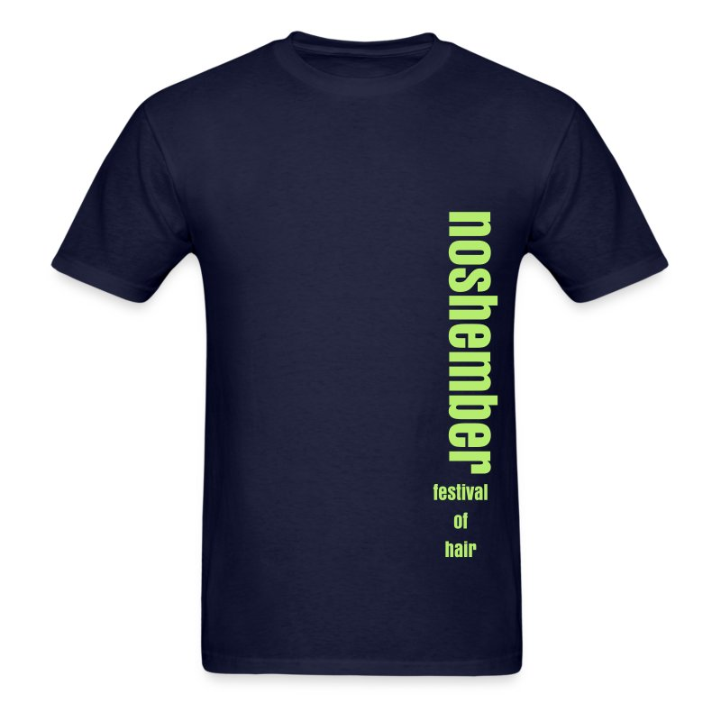 Add Your Slogan Dude's Noshember Tee - Men's T-Shirt