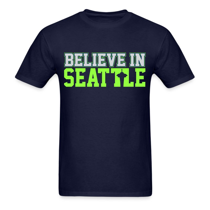 Believe In Seattle Shirt - Men's T-Shirt