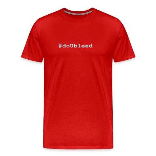 #doUbleed T-shirt - Men's Premium T-Shirt