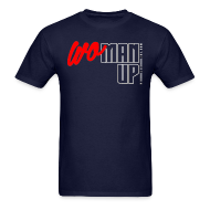 T-Shirts ~ Men's T-Shirt ~ WoMan Up Men's T-Shirt