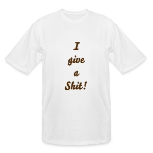 I give a Shit - Men's Tall T-Shirt