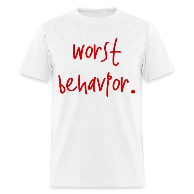 Worst Behavior -
