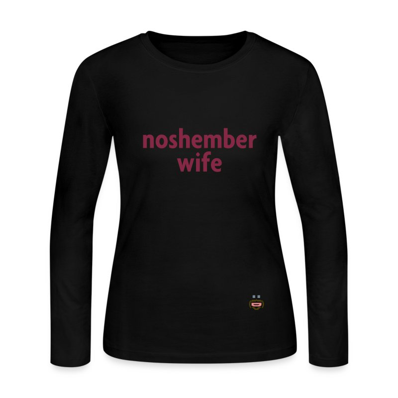 Noshember Wife Chick's Long-Sleeve - Women's Long Sleeve Jersey T-Shirt